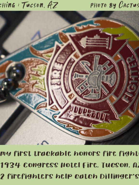 Geocaching in Tucson : First trackable, firefighters and John Dillinger